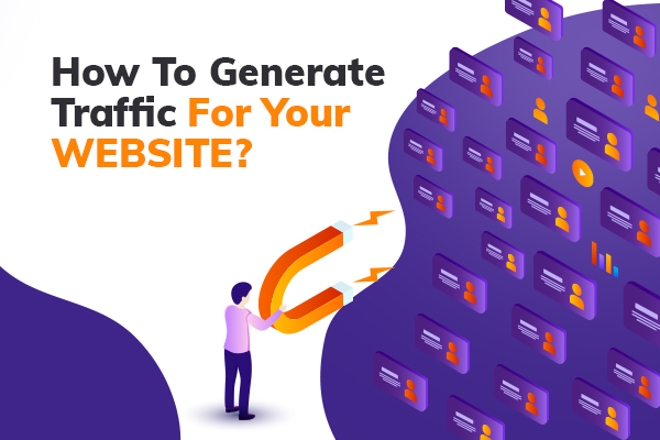 How to Generate Traffic: Free and Paid