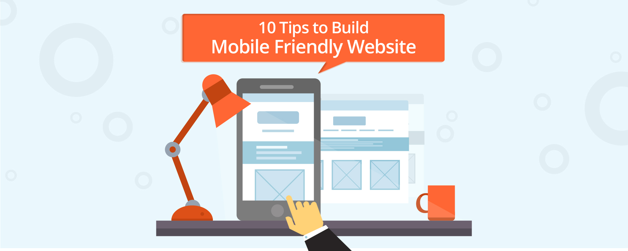 How To Build User Friendly Mobile Website? 10 Super Tips From Experts