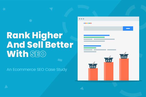How to Improve Ecommerce Website Ranking on Google