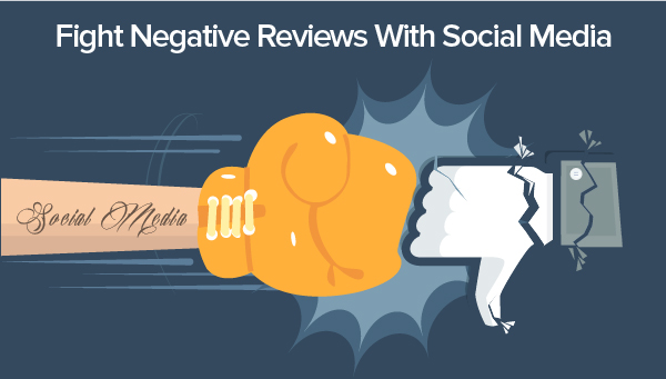 Fight negative reviews on social media