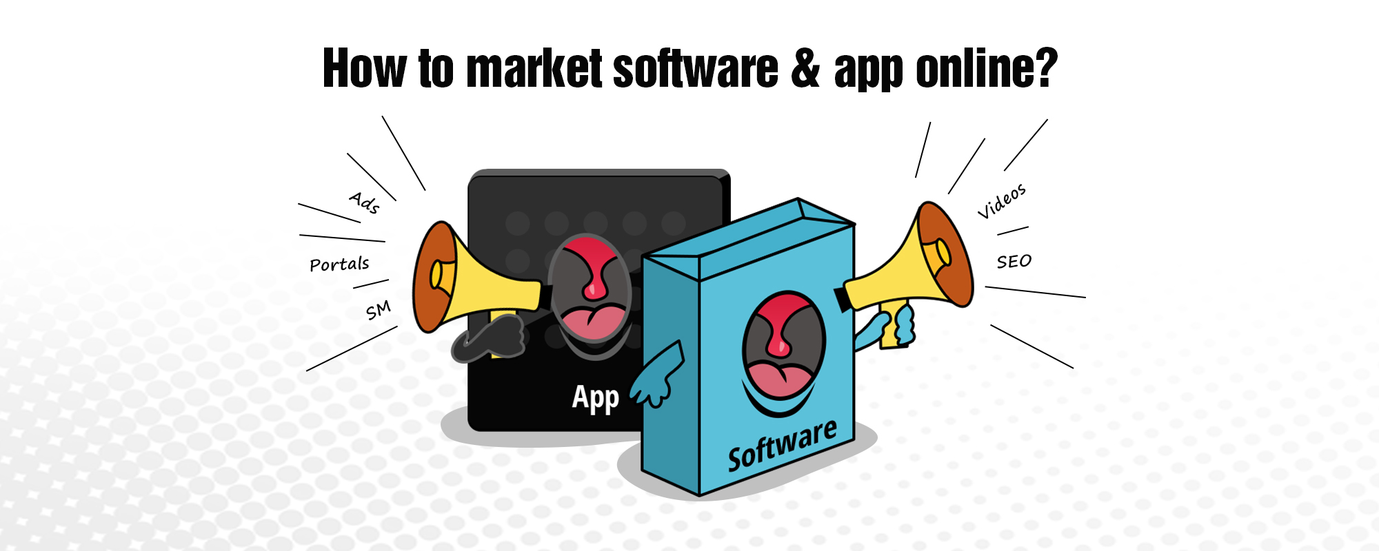 How to Promote Your Software & App Online?
