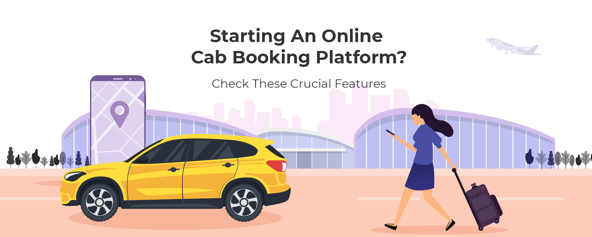 Best Features For Cab Booking App Development