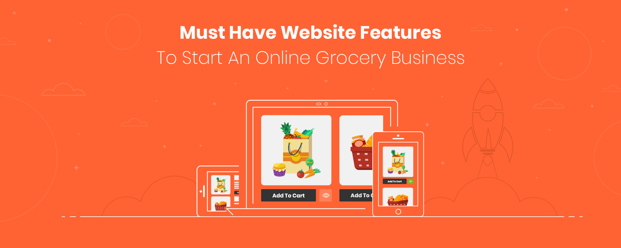 Launch Your Online Grocery Store – Must-Have Features and Upgrades