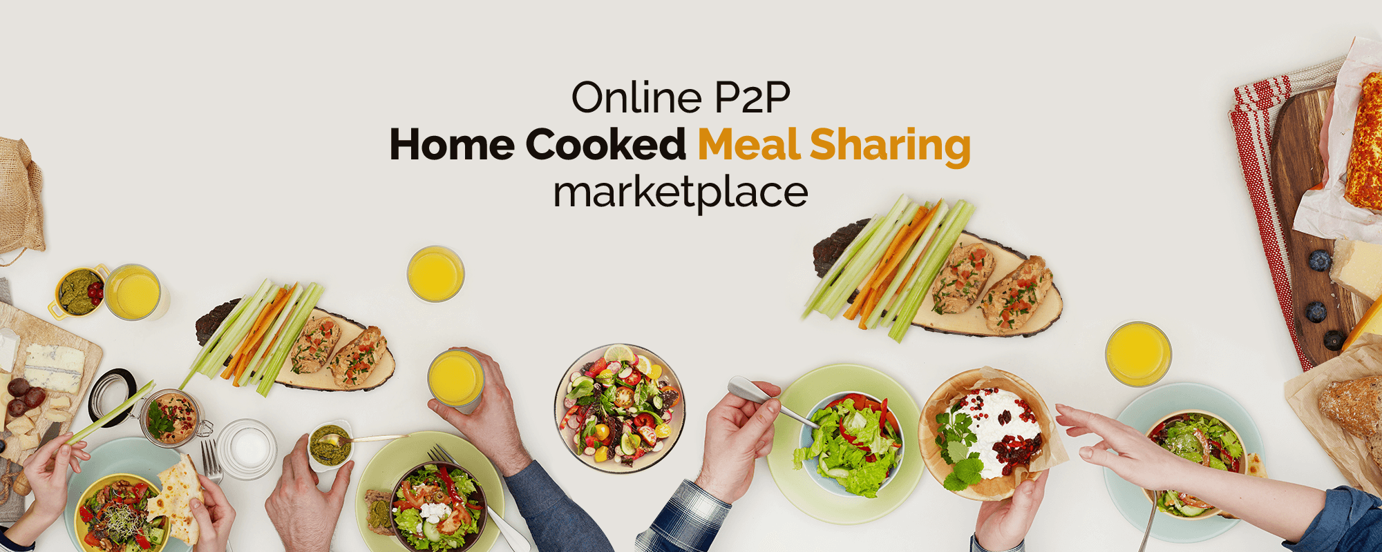 Script Feature Analysis to Build a P2P Home – Cooked Meal Sharing Website