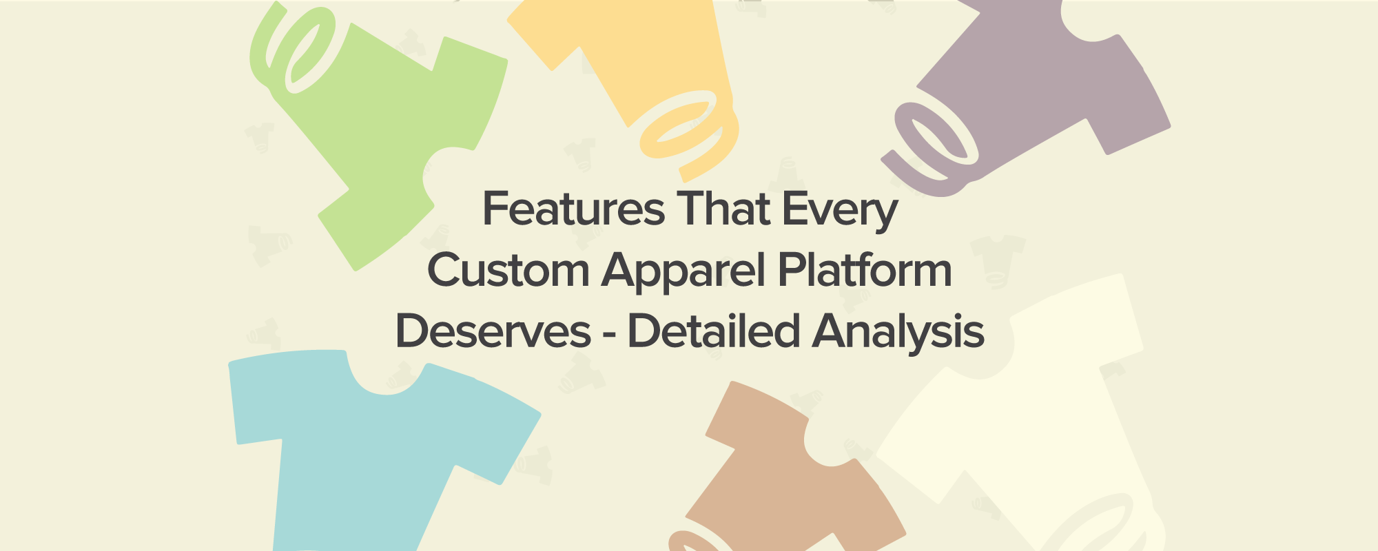 Website Features to Ensure the Success of a Custom Apparel Marketplace