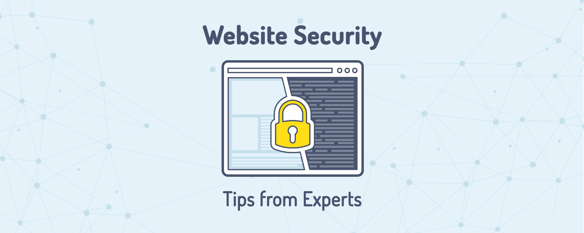 Best Security Tips from Pro Developers to Protect Website from Hackers