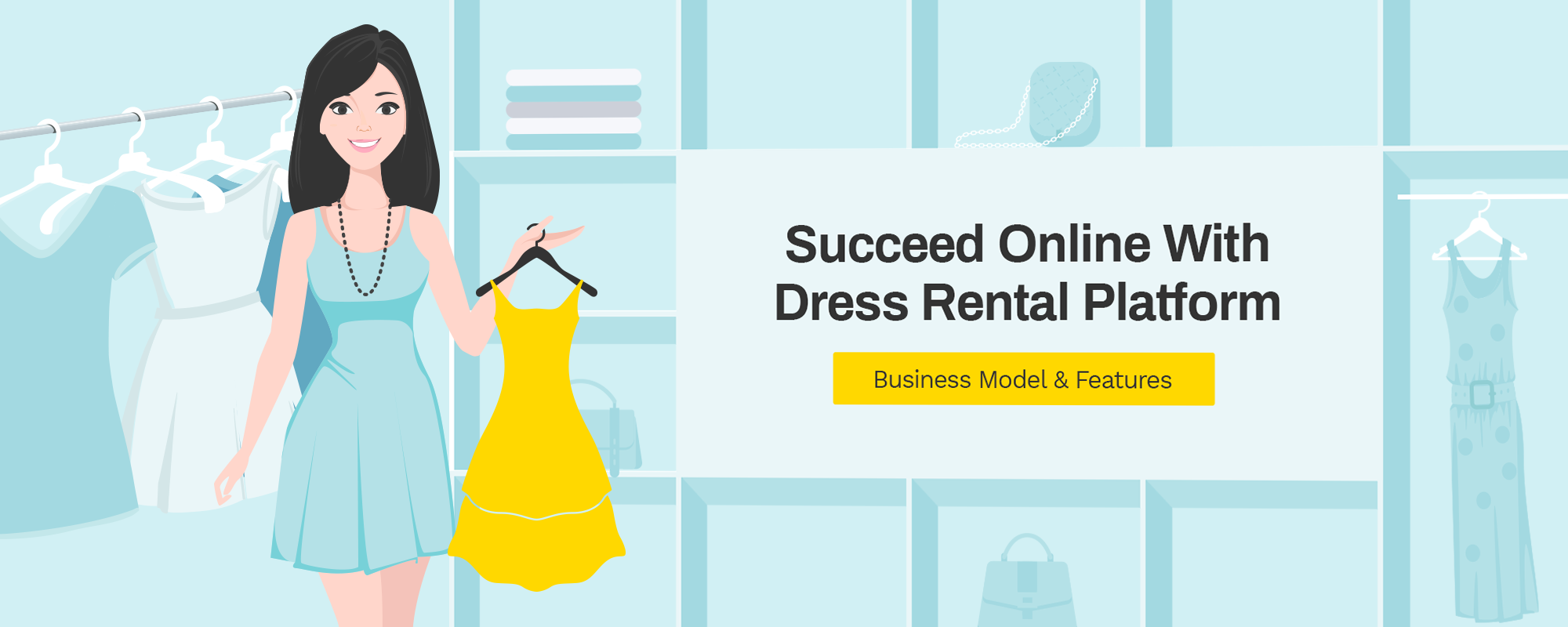 How To Start An Online Dress Rental Business – Understanding The Business Model And Website Features
