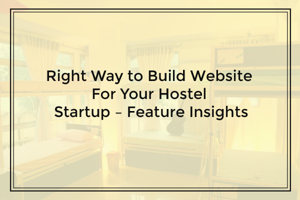 hostel business startup tips