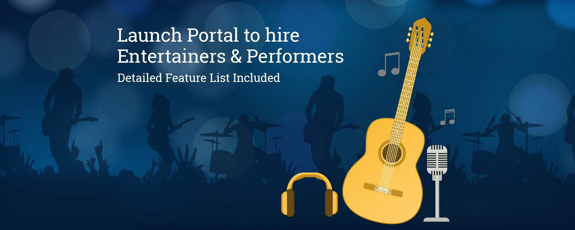 Launch Online Marketplace to Hire and Search Event Planners & Performers – Features Analysis and Insights