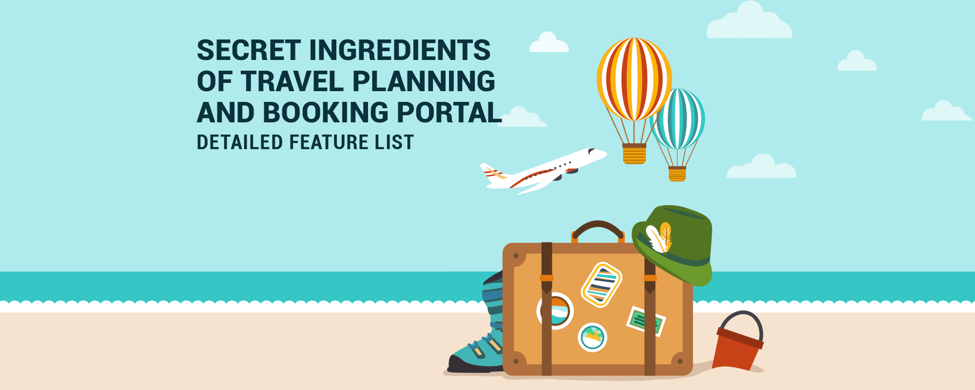 Business Analysis & Features to Build Travel Experience Portal