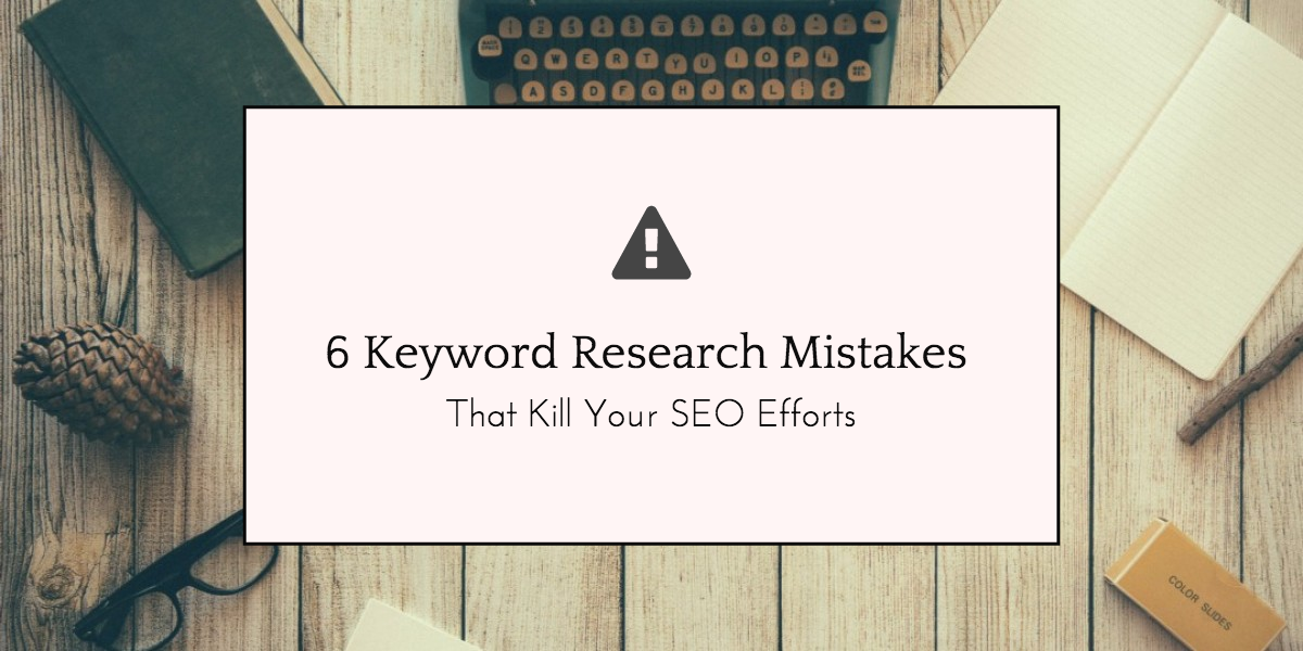 common keywords search mistakes