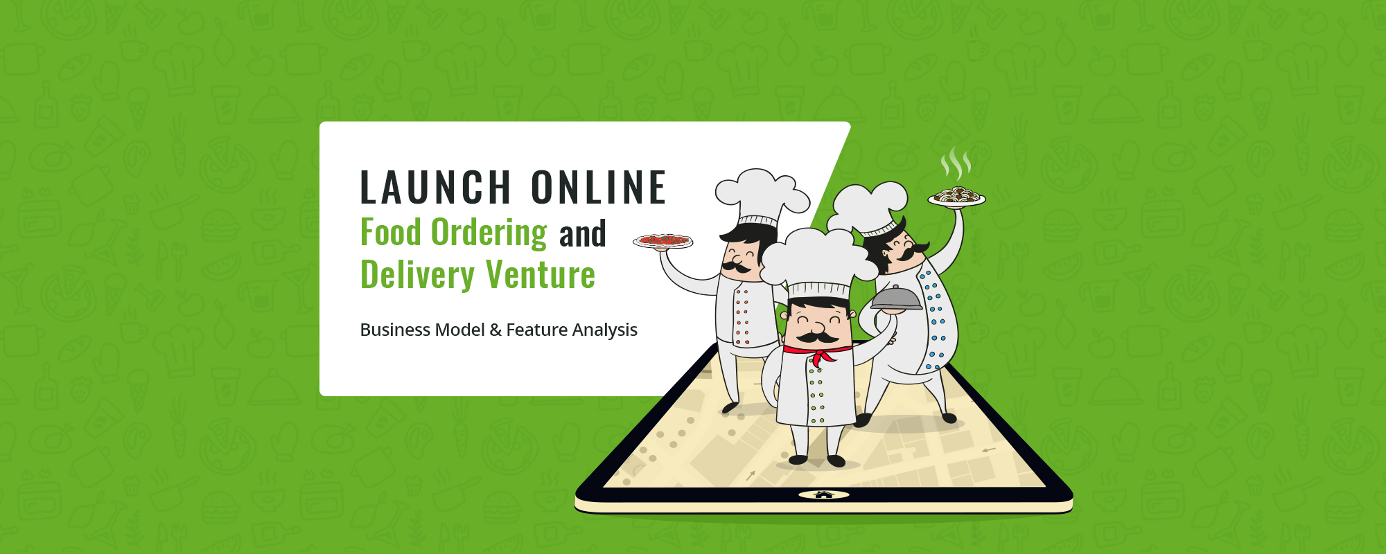 How to Start Online Food Business – Business Model & Feature Insights