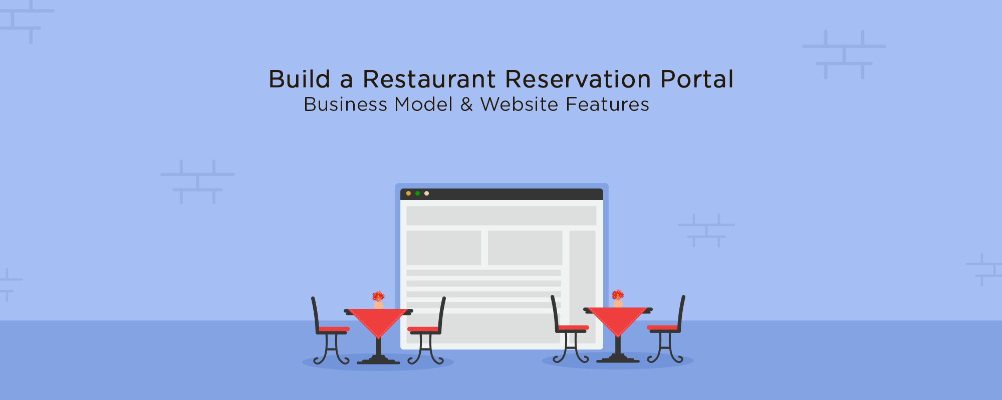 Must-Have Features for Your Online Restaurant Reservation Website