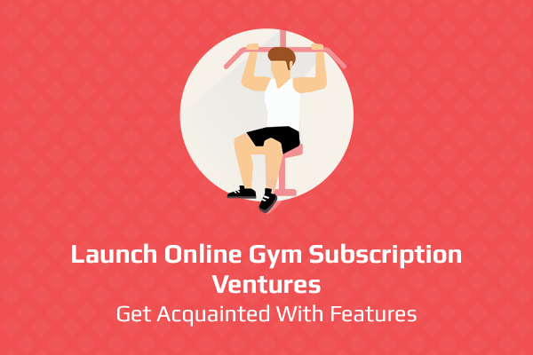 Online gym subscription business