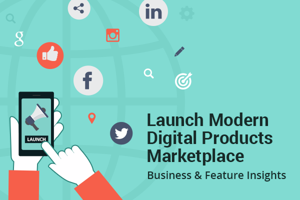 Launch digital products marketplace