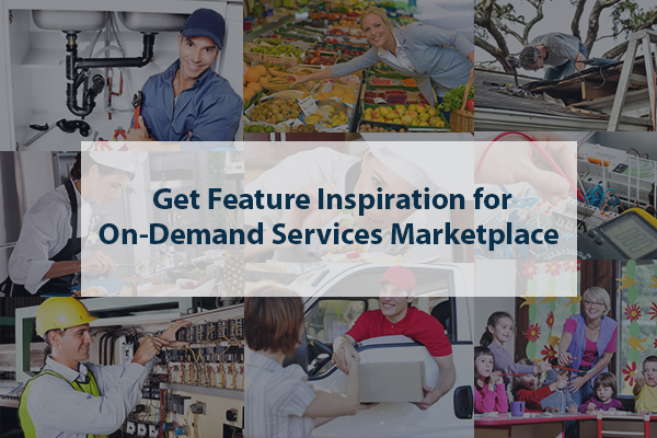 On-demand services markerplace features