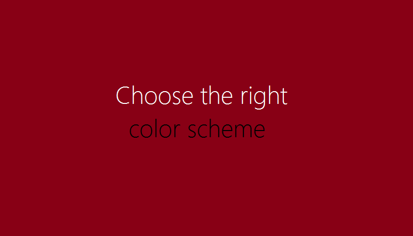 Choose the right color scheme