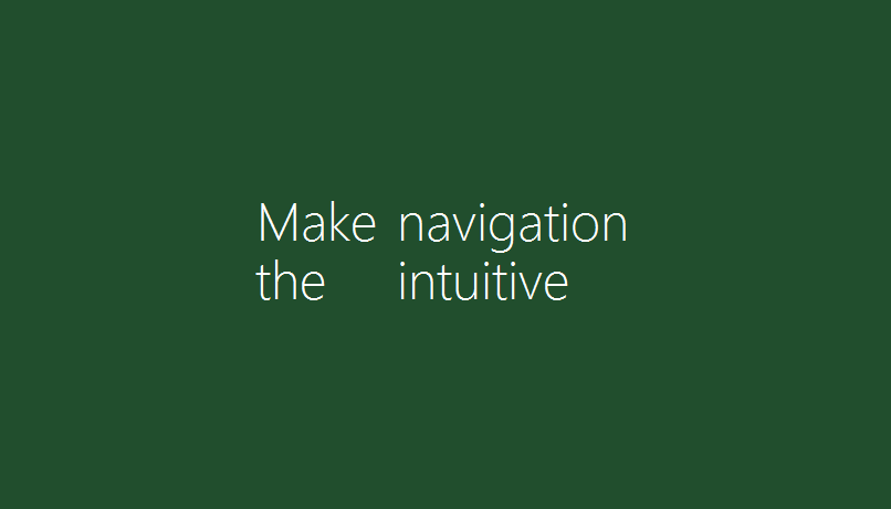 Make the navigation easy