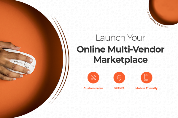 Launch Your Online Multi-Vendor Marketplace - Featured
