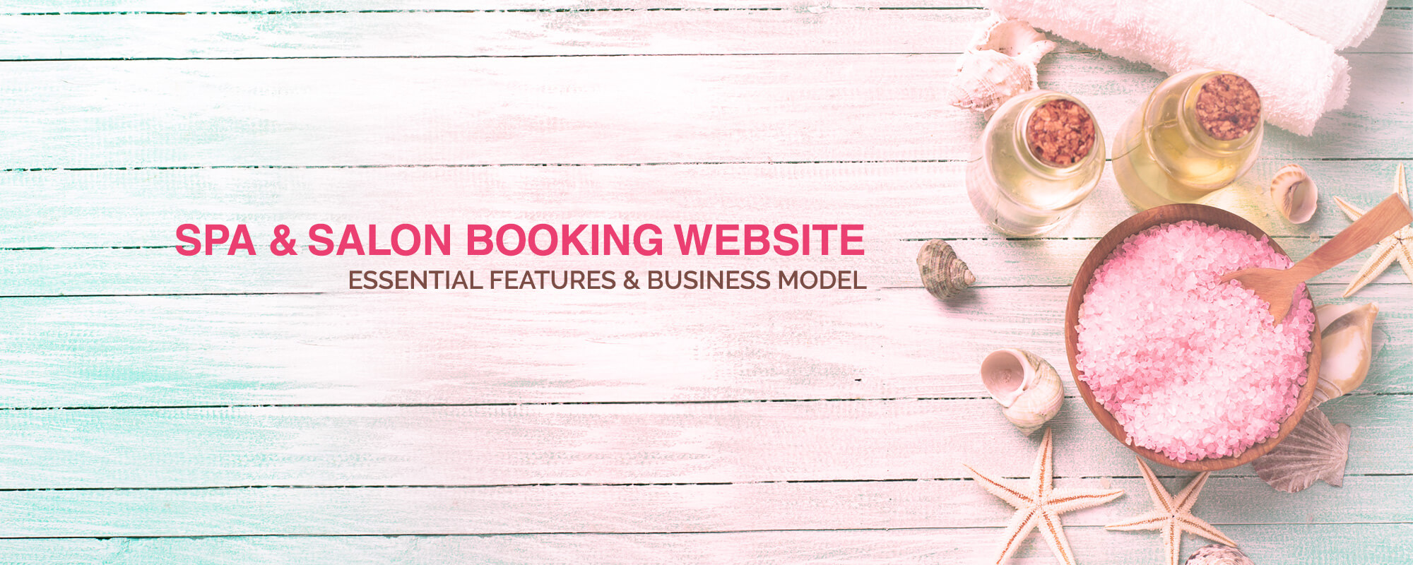 Spa & Salon Booking Websites with These Script Features are a Huge HIT