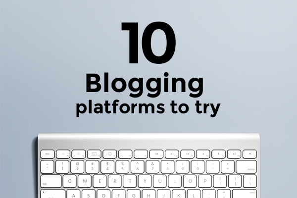 blogging platforms 2016
