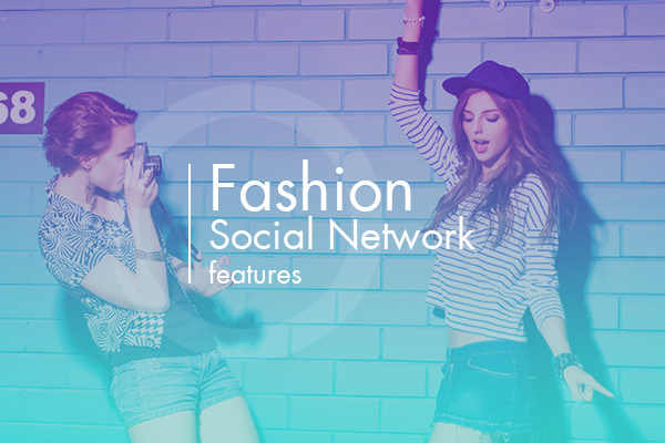 fashion social network features