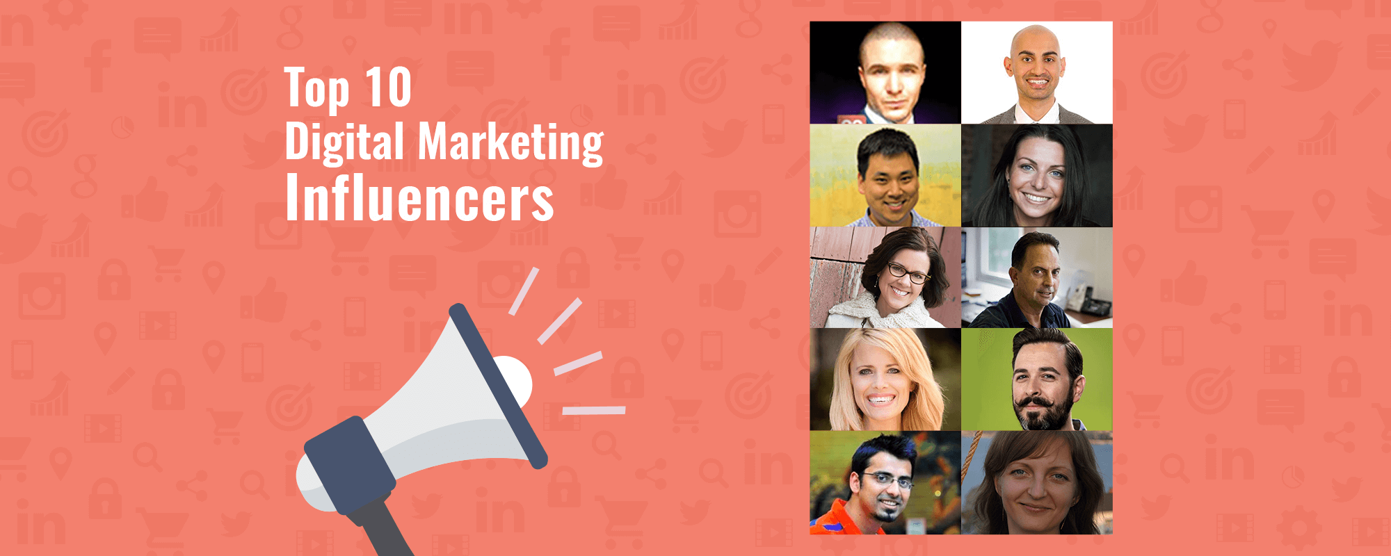 The Top 10 Influencers Followed on Web For Digital Marketing Insights