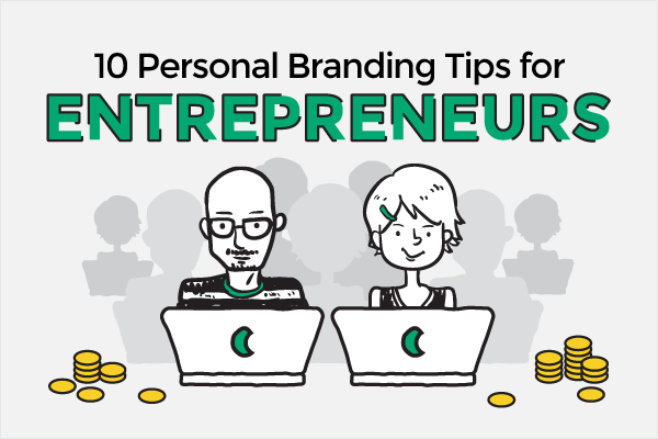 Personal Branding tips for Entrepreneurs