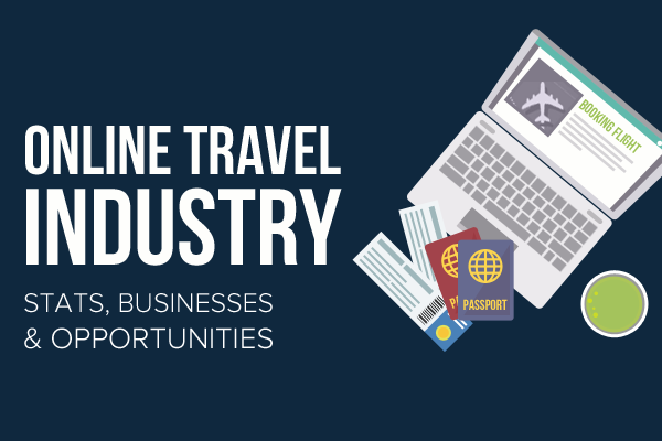 online-travel-industry-stats-businesses-and-opportunities
