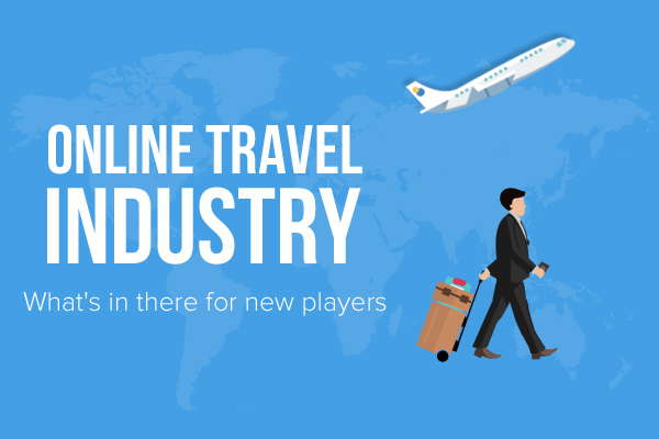 Online Travel Industry Growth Statistics Business Ideas Future Opportunities
