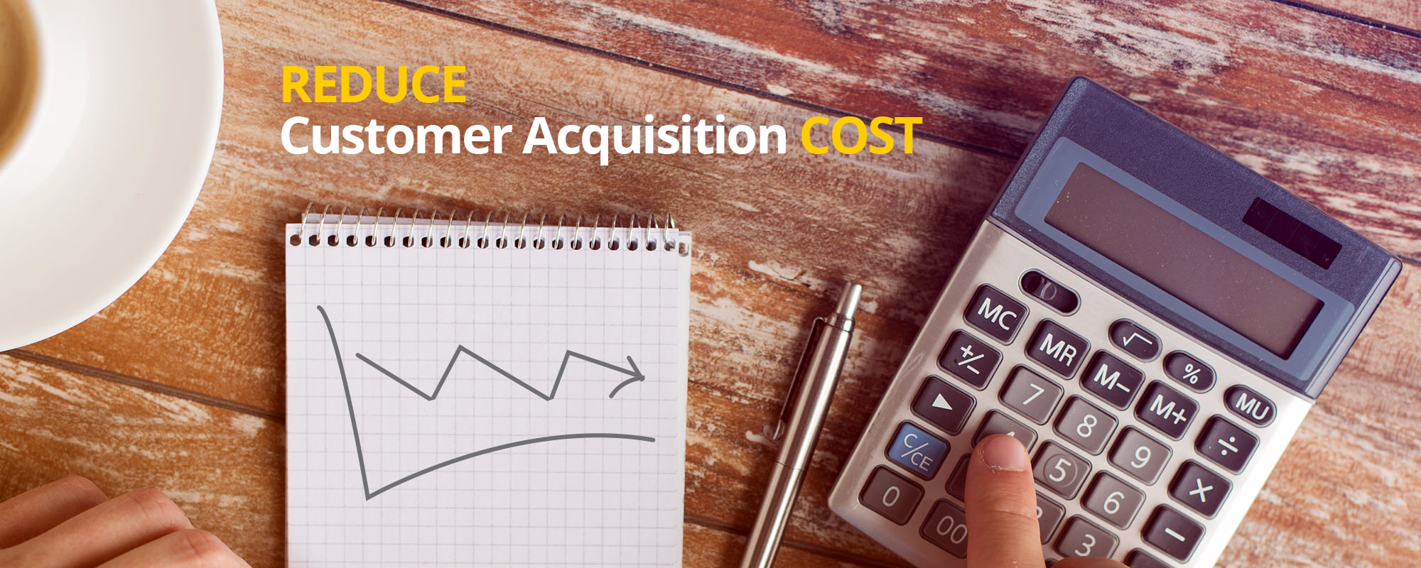 7 Strategies to Keep Customer Acquisition Cost Minimum