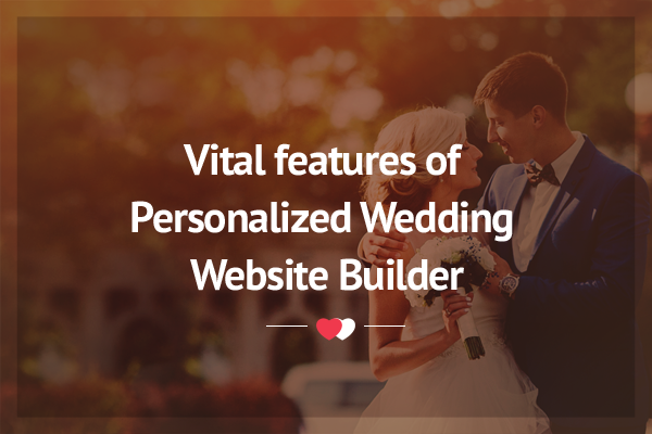 Build personalized wedding website