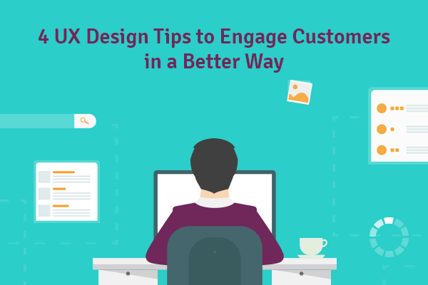 UX-design-Tips-to-engage-customers