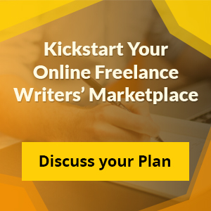 Kickstart your online freelance writers marketplace