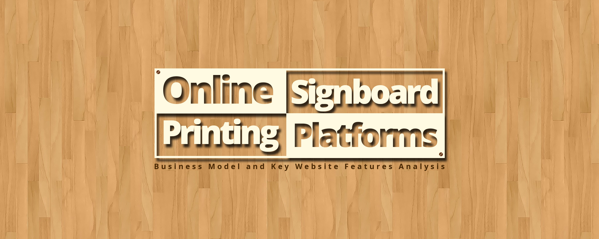 Online Signboard Printing Platforms Have a Bright Future – Key Website Features Analysis