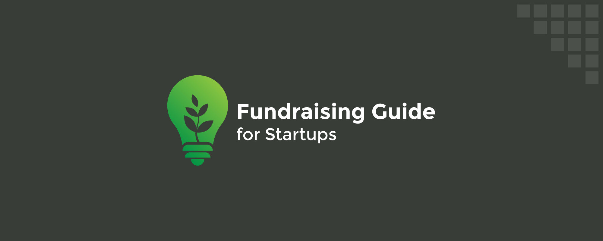 A Fundraising Guide for Startups to Find the Right Investor