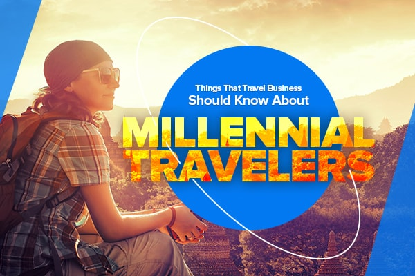 Know about Millennial Travelers