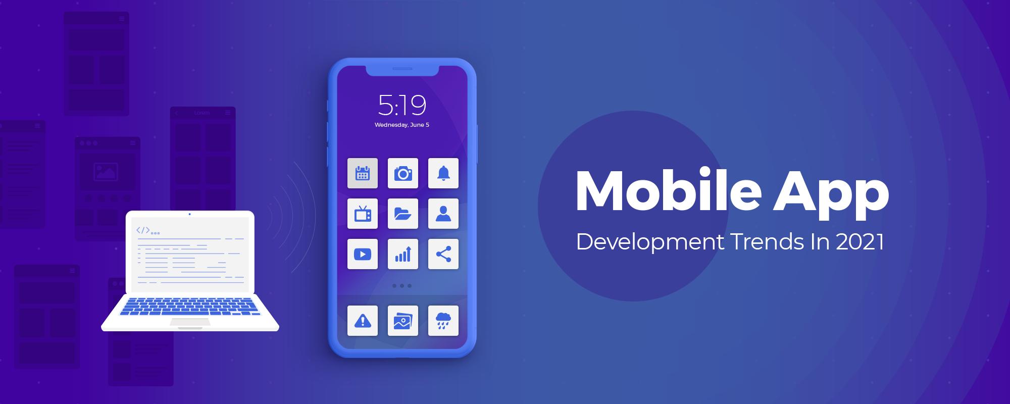 Mobile App Trends – Future of App Market