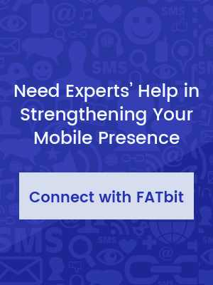 Need experts help in strengthening your mobile presence