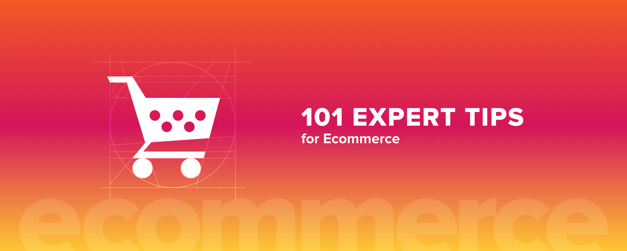 101 Actionable Ecommerce Tips from Experts on Running an Online Marketplace
