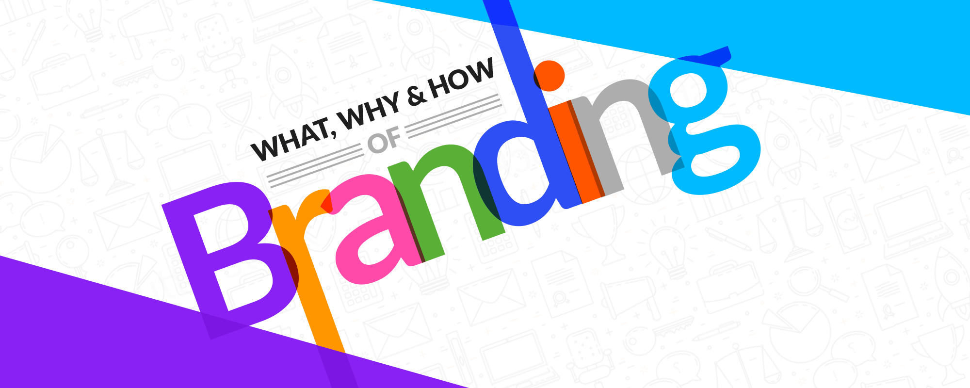 Beginners Guide on Branding That Even Experts Will Find Useful