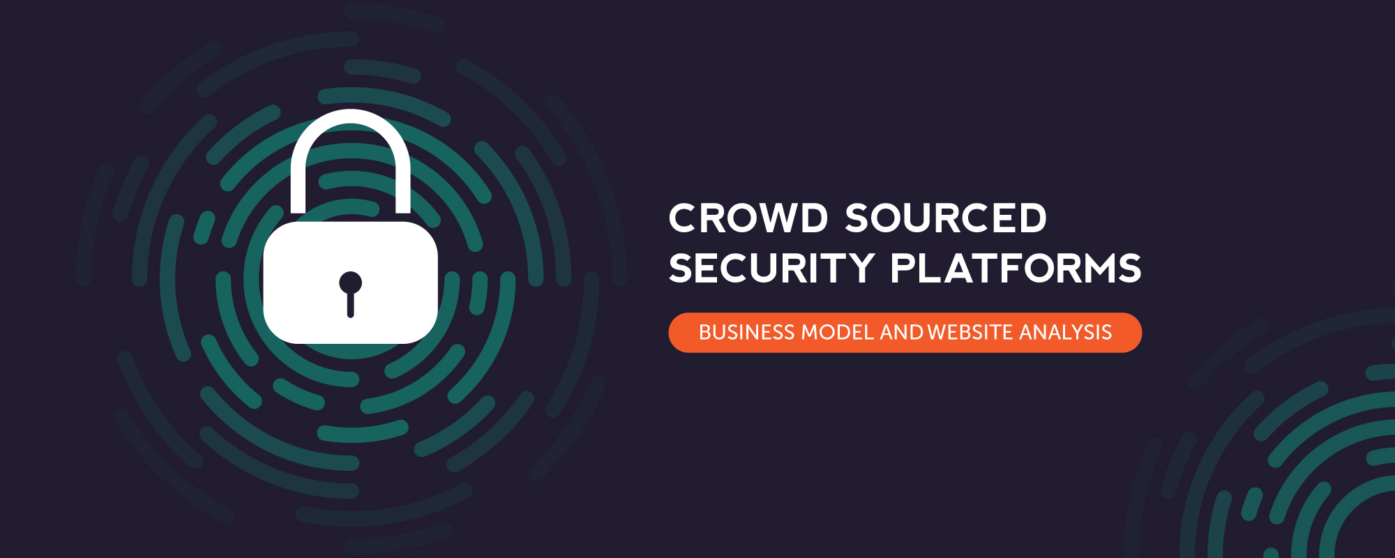 Capitalize on the Rising Demand of Crowd-sourced Security Platforms with This Detailed Website Features Analysis