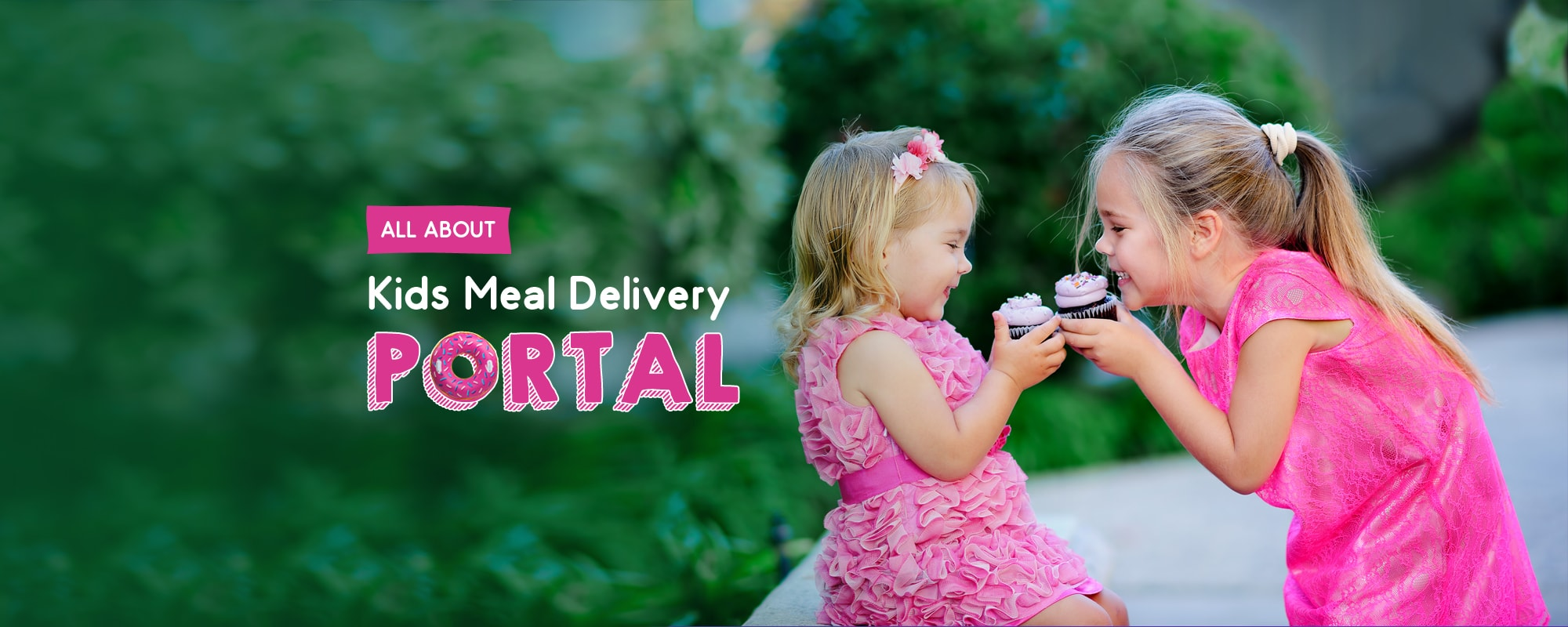Be a Part of the Food industry: Launch an Online Meal Delivery for Kids' Website