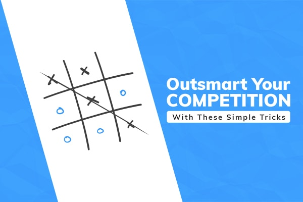 Outsmart Your Competitors
