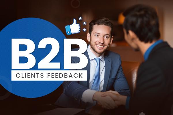 B2B Clients Feedback