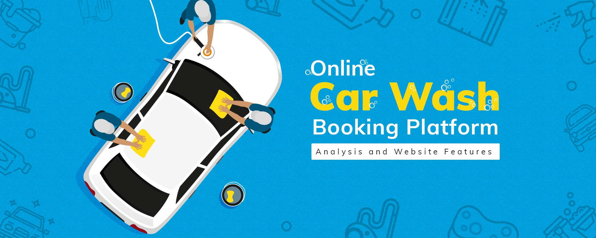 Car Wash Booking Website and Mobile App: An In-depth Feature And Revenue Model Analysis
