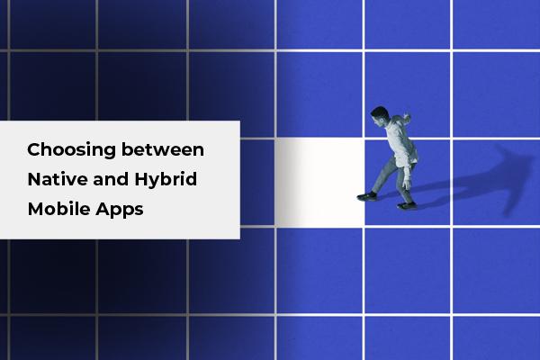 Choosing between Native & Hybrid Mobile Apps_Thumbnail