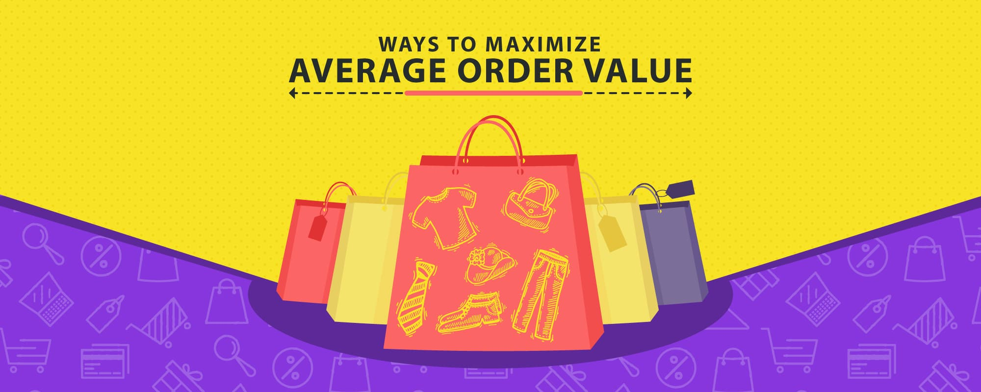 Increase Average Order Value to Grow Your Online Retail Business