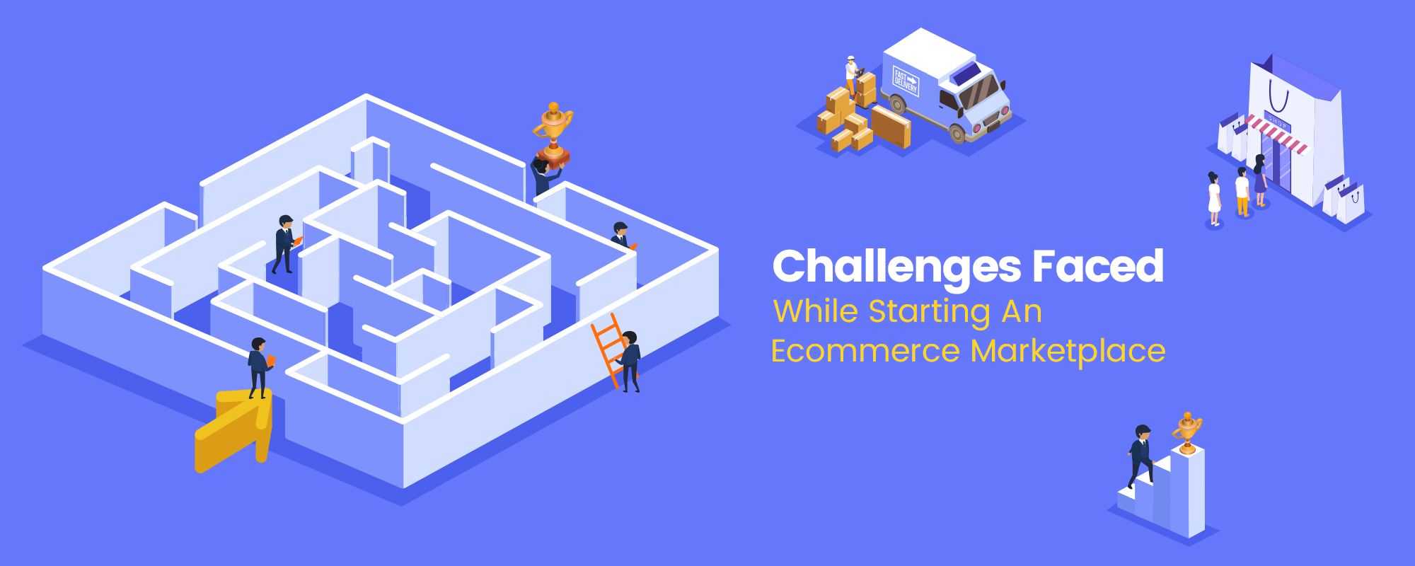 6 Challenges To Tackle When Creating an Ecommerce Marketplace