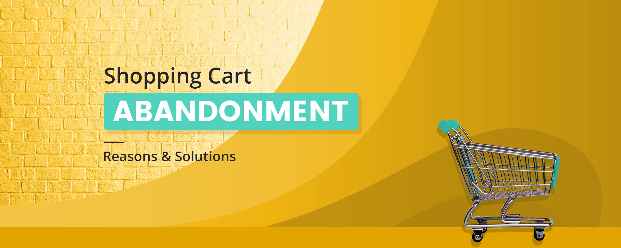 5 Reasons Behind High Shopping Cart Abandonment Rate (with Solution)